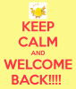 keep-calm-and-welcome-back-7 (1).png